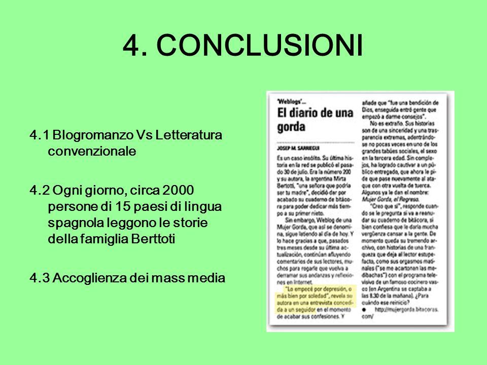 4. CONCLUSIONI 4.1 Blogromanzo Vs Letteratura convenzionale