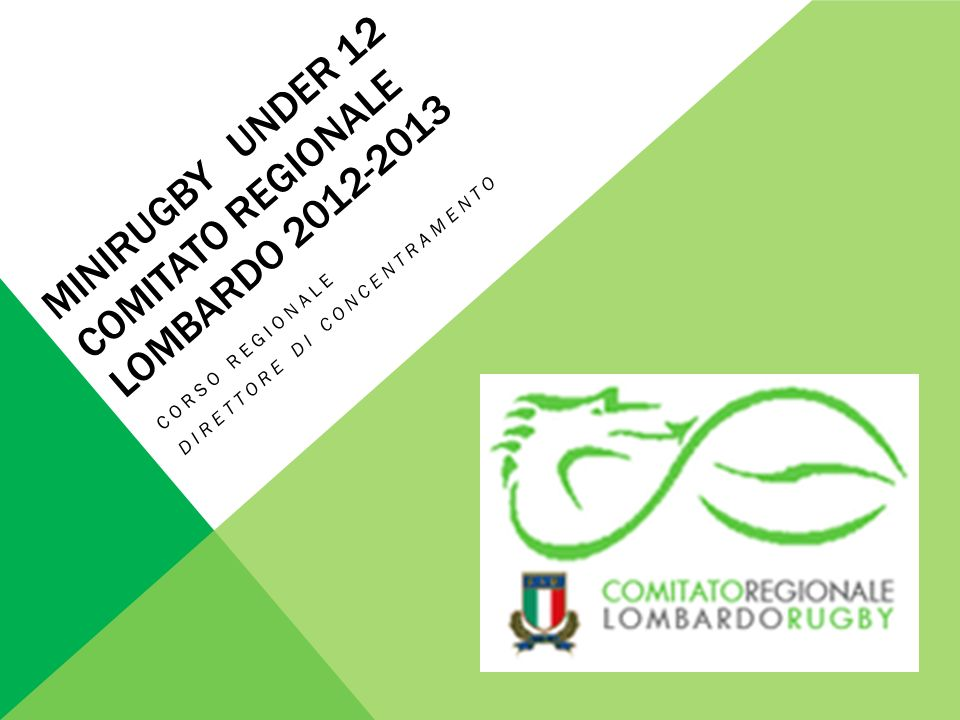 Minirugby under 12 Comitato regionale Lombardo 2012-2013
