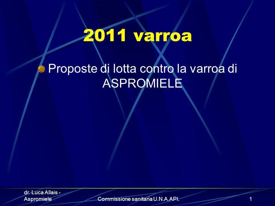 2011 varroa Proposte di lotta contro la varroa di ASPROMIELE