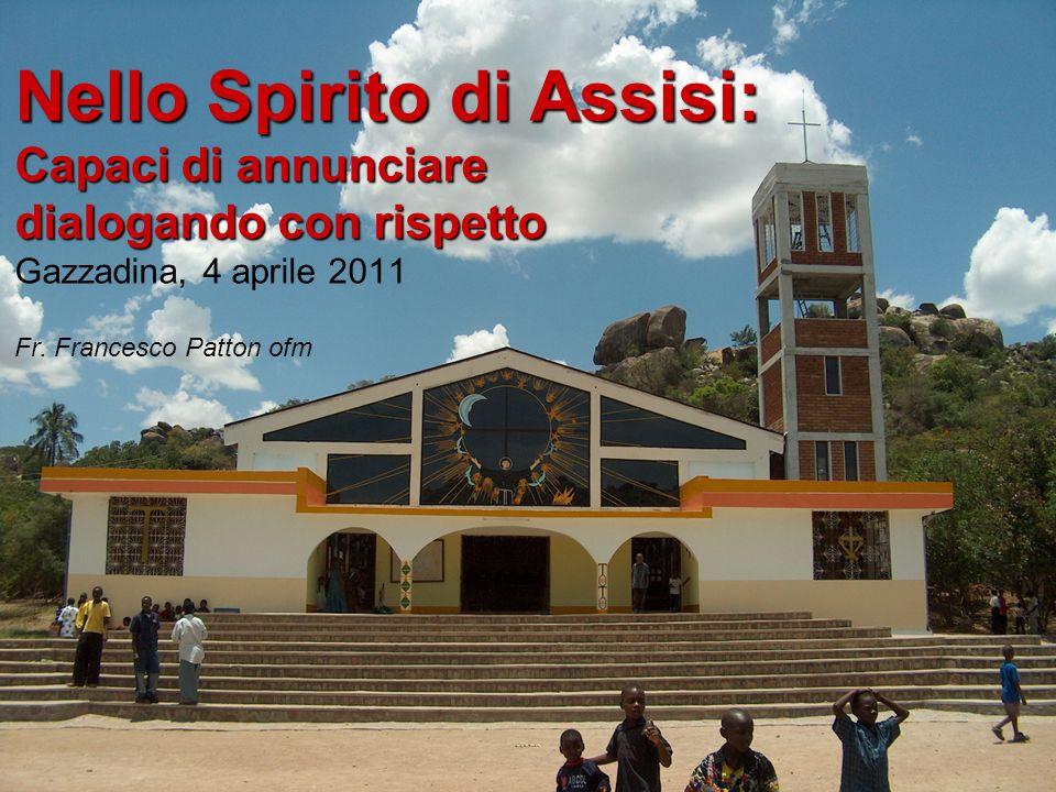 Capaci di annunciare dialogando con rispetto Gazzadina, 4 aprile 2011