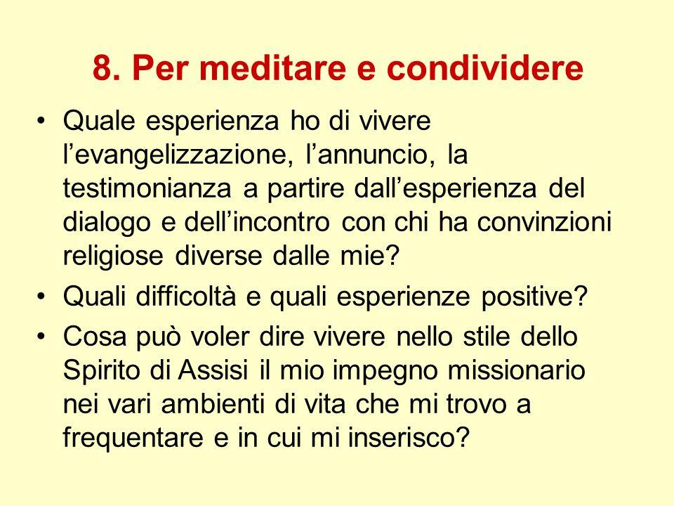 8. Per meditare e condividere
