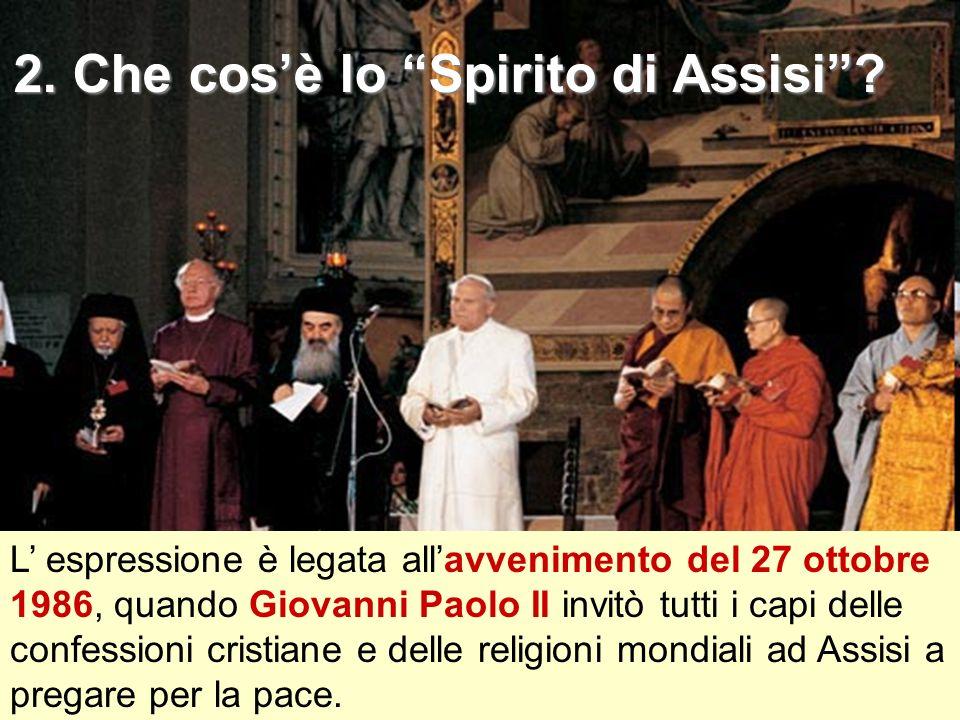 2. Che cos'è lo Spirito di Assisi