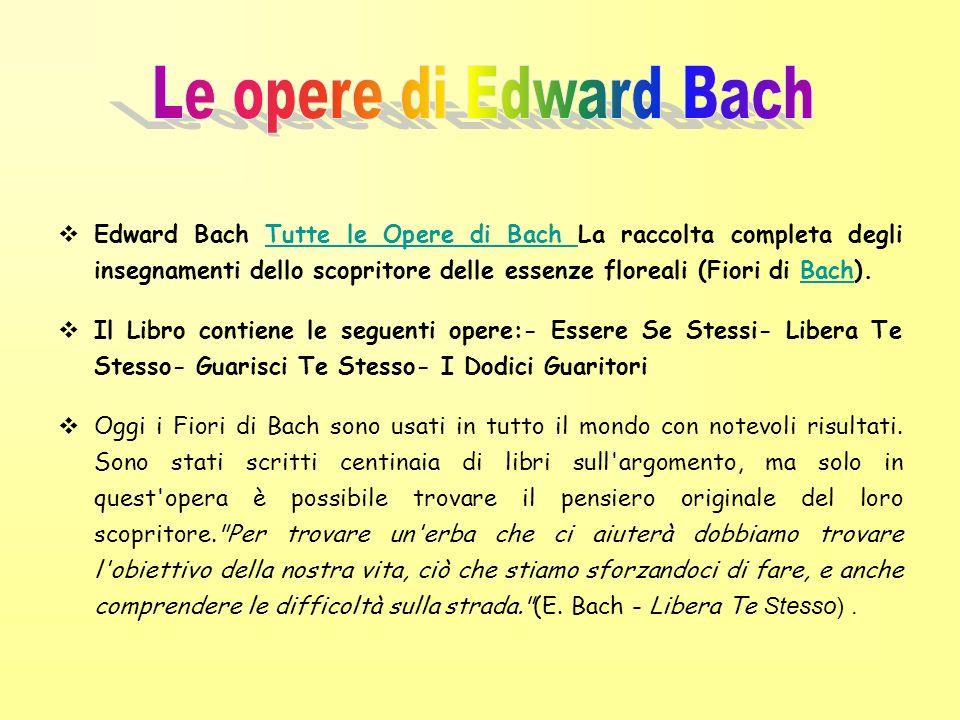 Le opere di Edward Bach