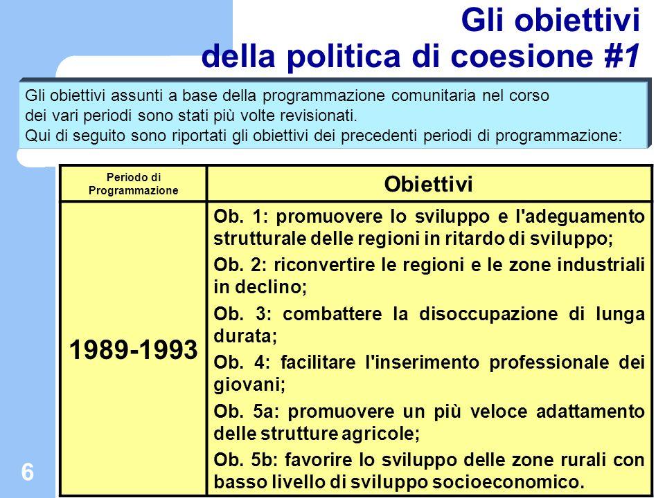 Gli obiettivi della politica di coesione #1