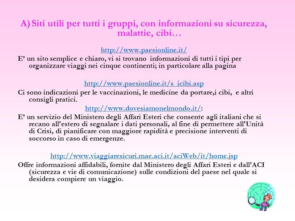 Siti utili per tutti i gruppi, con informazioni su sicurezza, malattie, cibi…