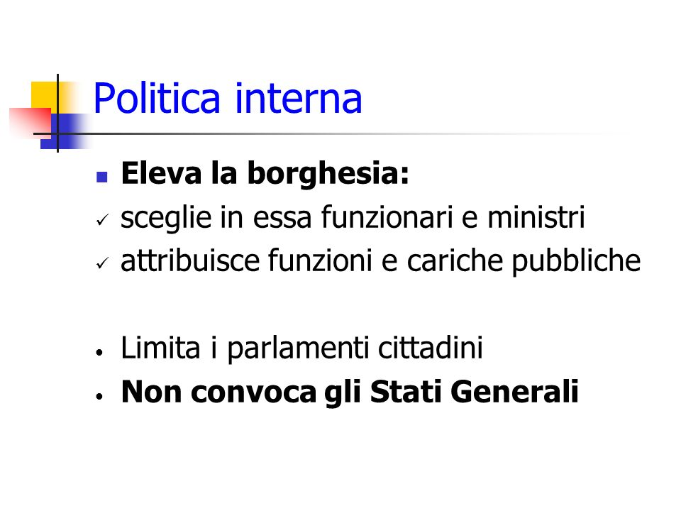 Politica interna Eleva la borghesia: