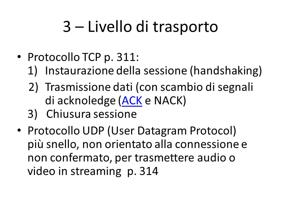3 – Livello di trasportoProtocollo TCP p. 311: 1) Instaurazione della sessione (handshaking)