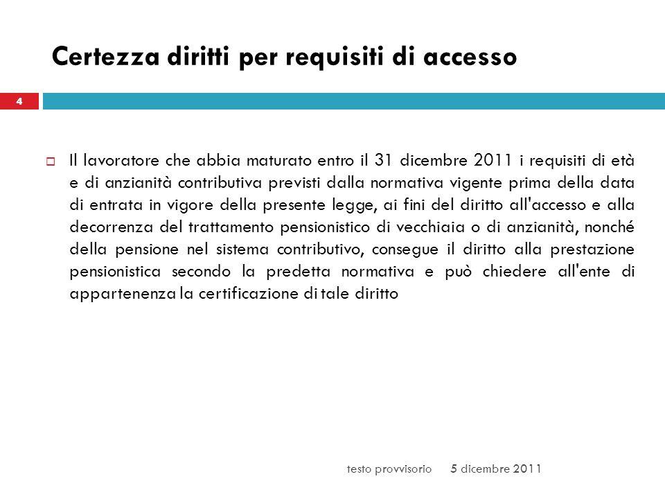 Certezza diritti per requisiti di accesso
