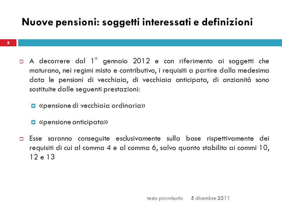 Nuove pensioni: soggetti interessati e definizioni