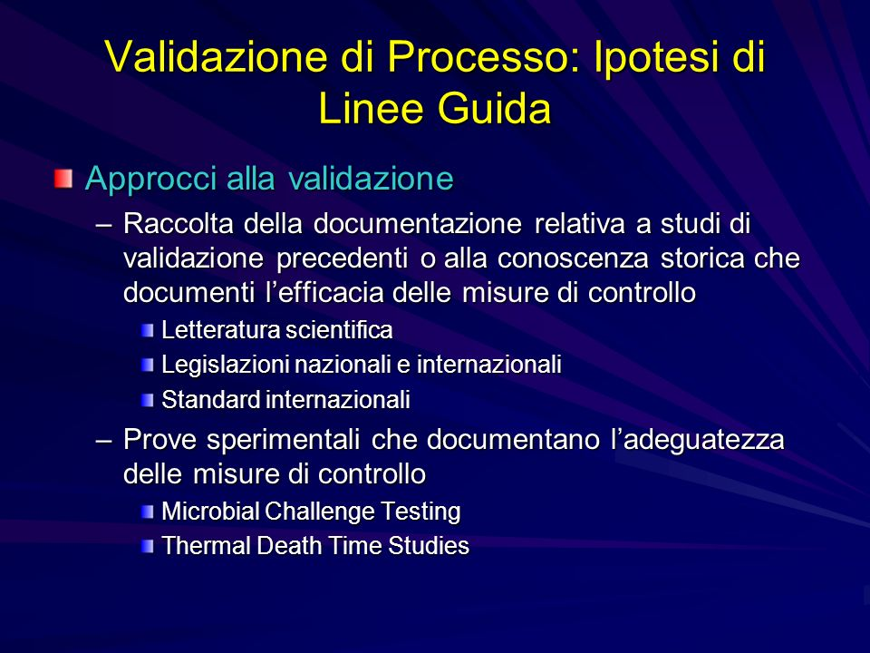 Validazione di Processo: Ipotesi di Linee Guida