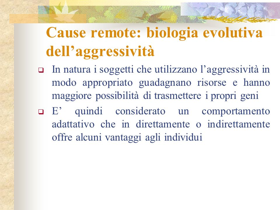 Cause remote: biologia evolutiva dell'aggressività