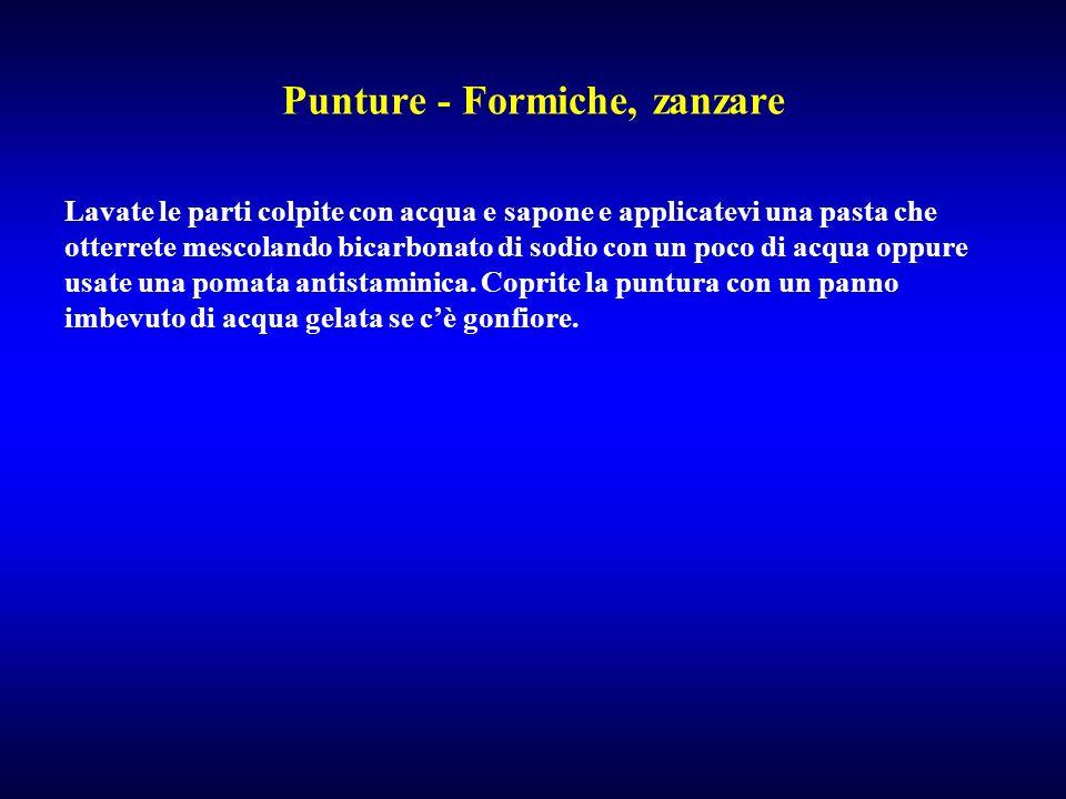 Punture - Formiche, zanzare