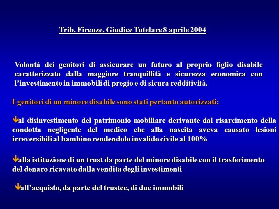 Trib. Firenze, Giudice Tutelare 8 aprile 2004