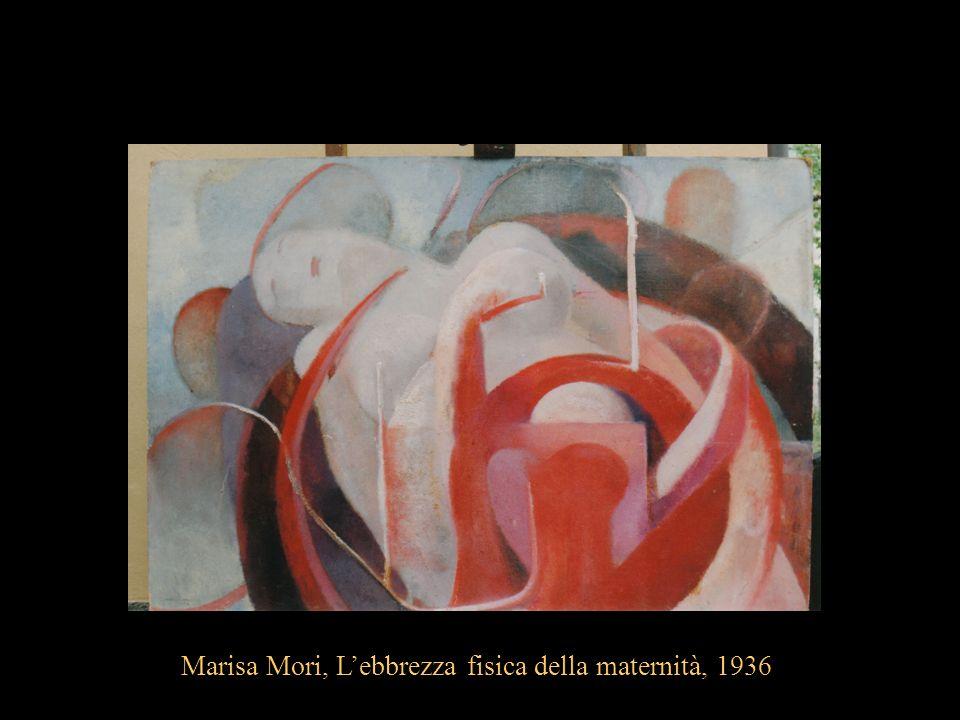 Marisa Mori, L'ebbrezza fisica della maternità, 1936