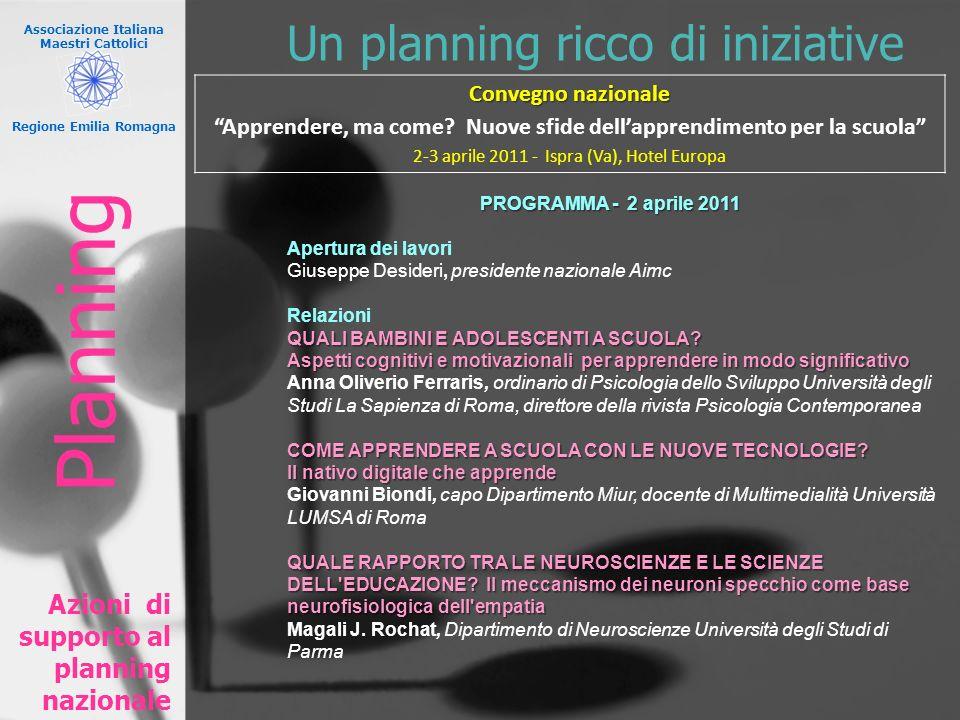 Planning Un planning ricco di iniziative