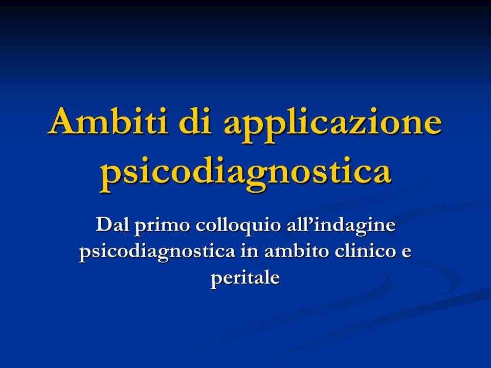 Ambiti di applicazione psicodiagnostica