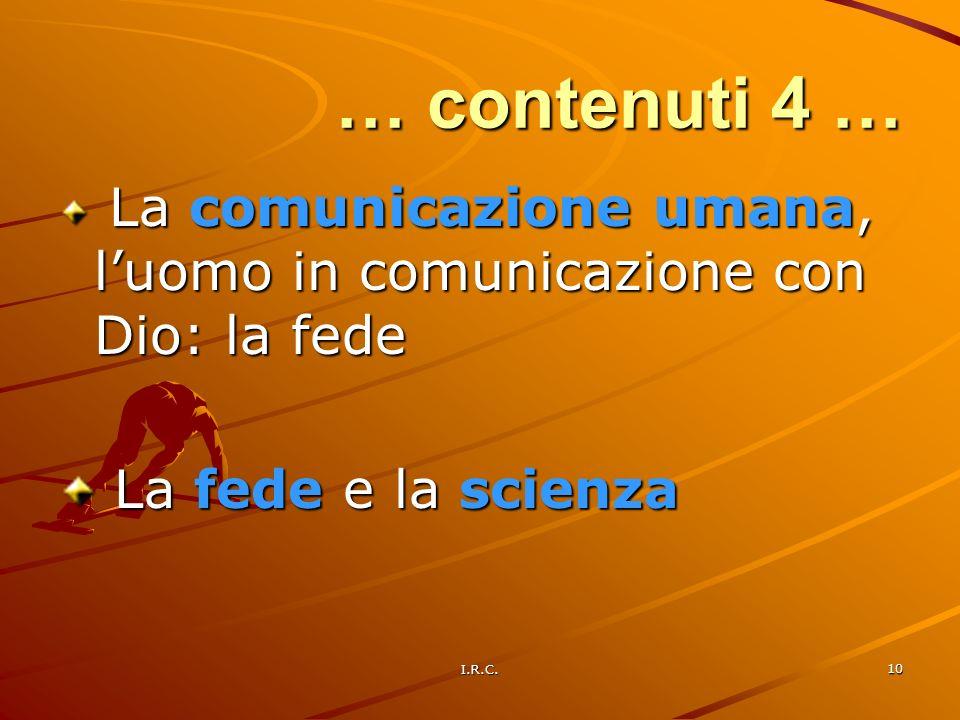 … contenuti 4 … La fede e la scienza