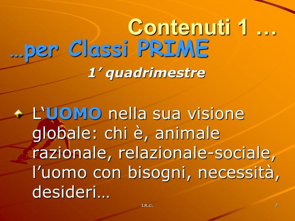 Contenuti 1 … …per Classi PRIME