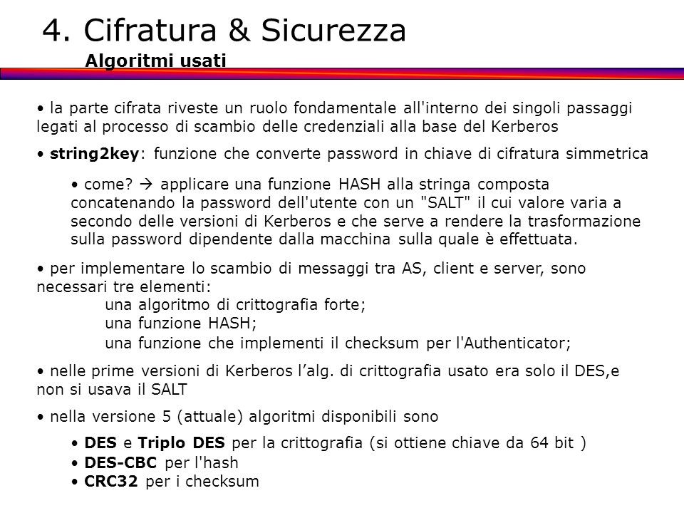 4. Cifratura & Sicurezza Algoritmi usati