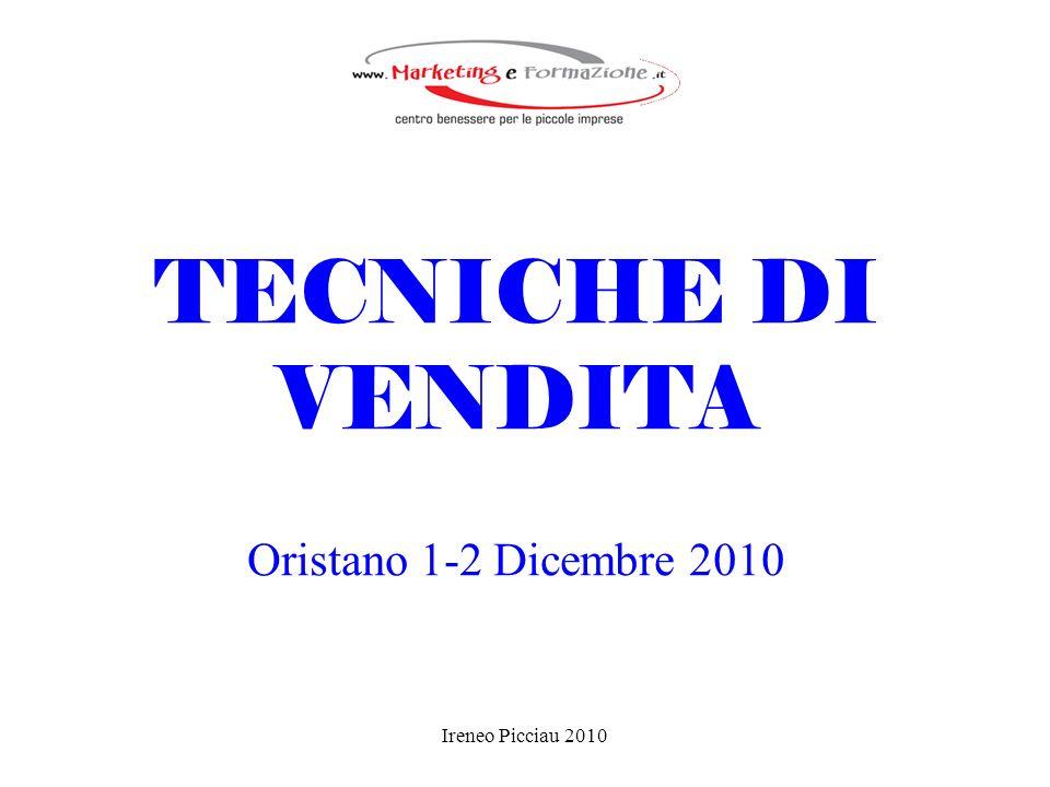 TECNICHE DI VENDITA Oristano 1-2 Dicembre 2010