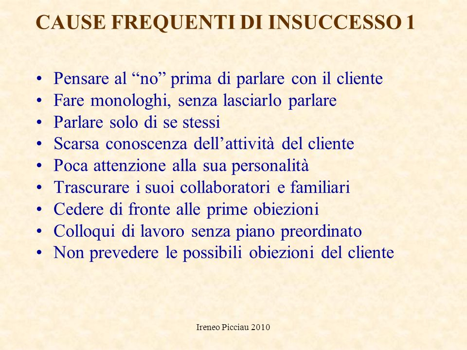 CAUSE FREQUENTI DI INSUCCESSO 1