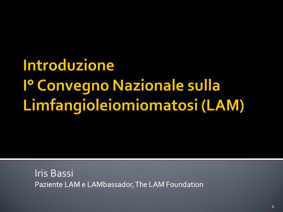 Introduzione I° Convegno Nazionale sulla Limfangioleiomiomatosi (LAM)