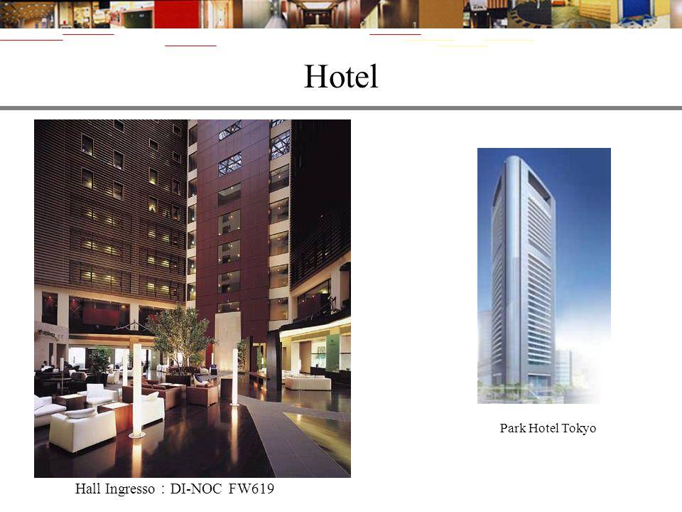 Hotel Park Hotel Tokyo Hall Ingresso:DI-NOC FW619