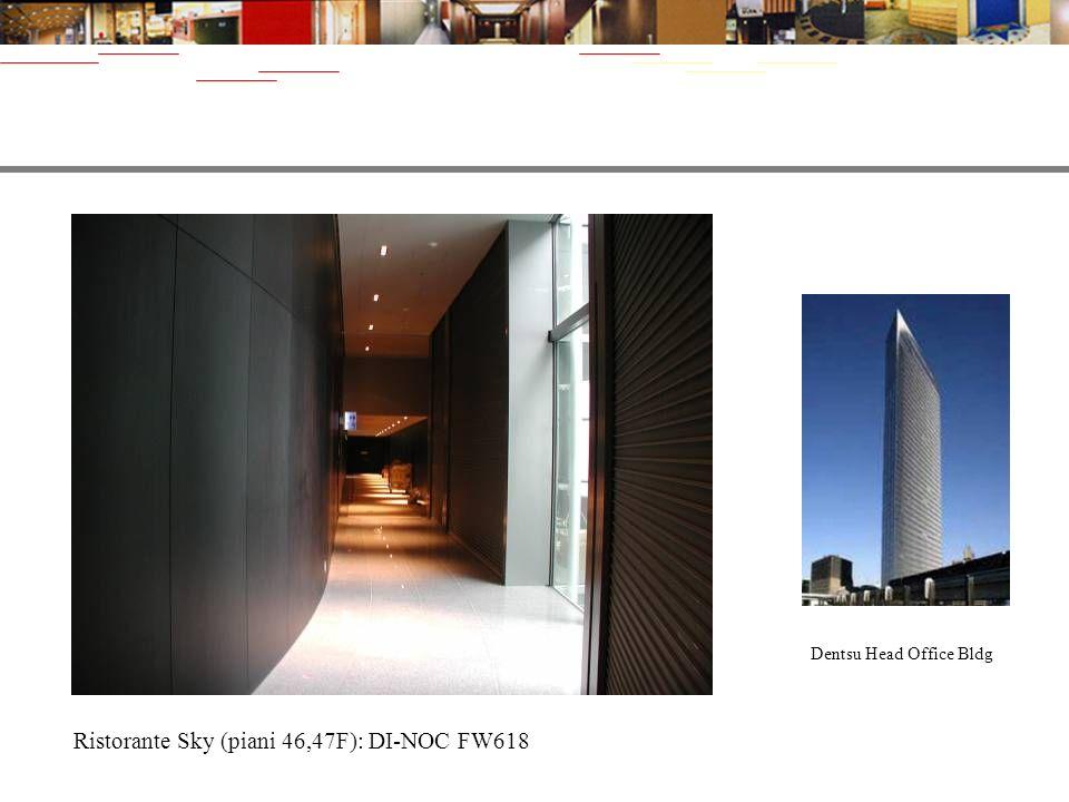 Ristorante Sky (piani 46,47F): DI-NOC FW618