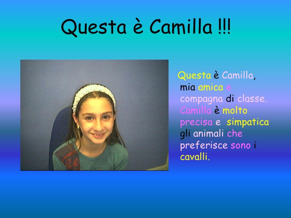 Questa è Camilla !!!