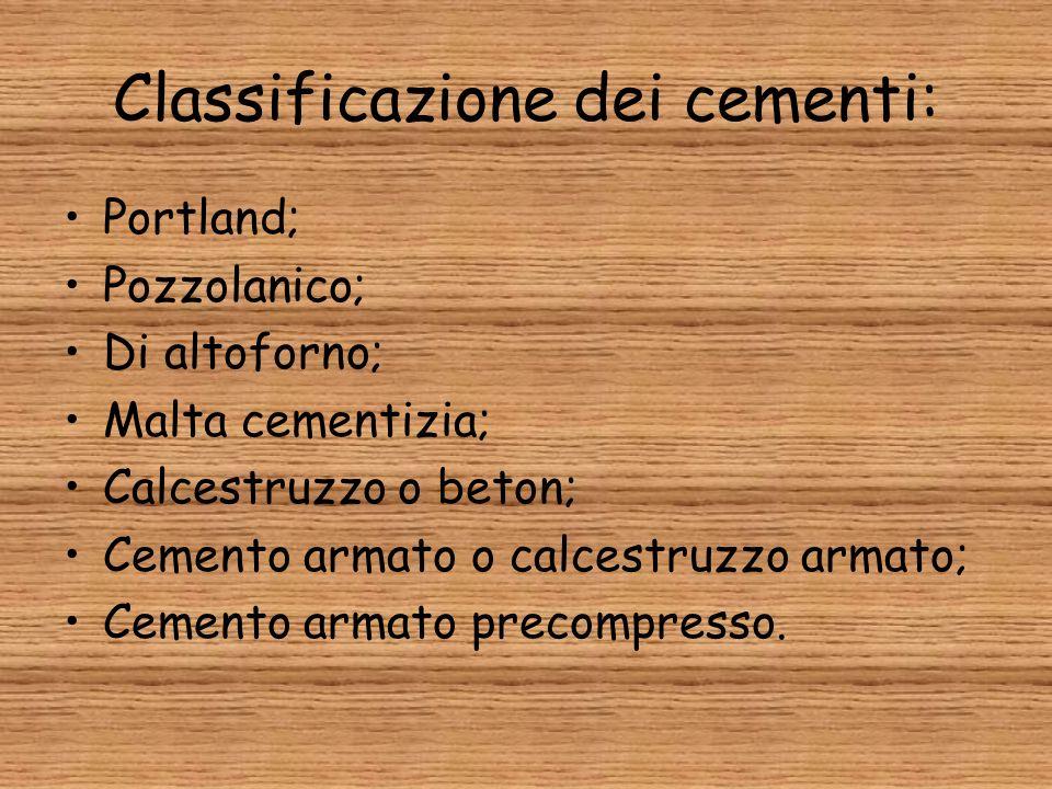 Classificazione dei cementi: