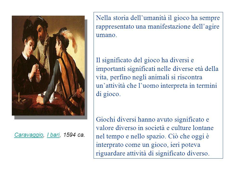 Nella storia dell'umanità il gioco ha sempre rappresentato una manifestazione dell'agire umano.
