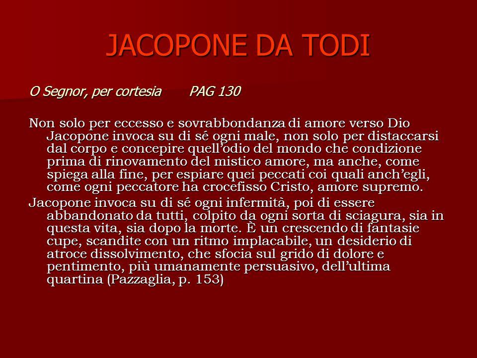 JACOPONE DA TODI O Segnor, per cortesia PAG 130