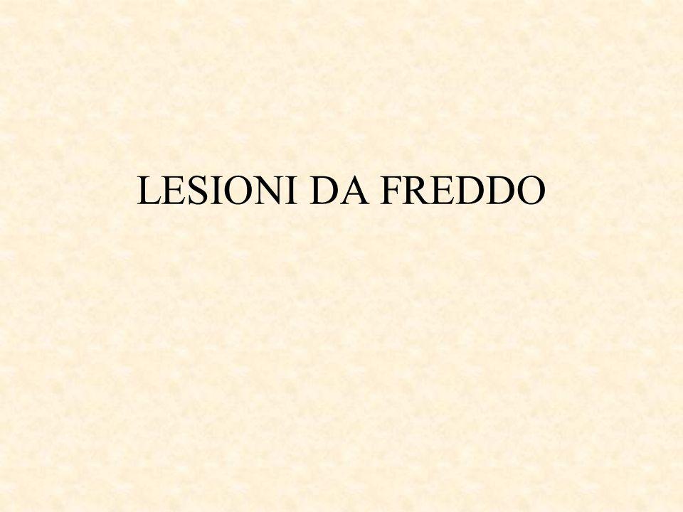 LESIONI DA FREDDO