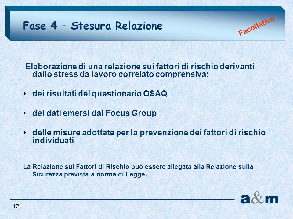 a&m Fase 4 – Stesura Relazione