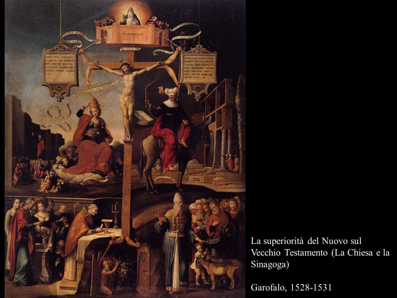 La superiorità del Nuovo sul Vecchio Testamento (La Chiesa e la Sinagoga)