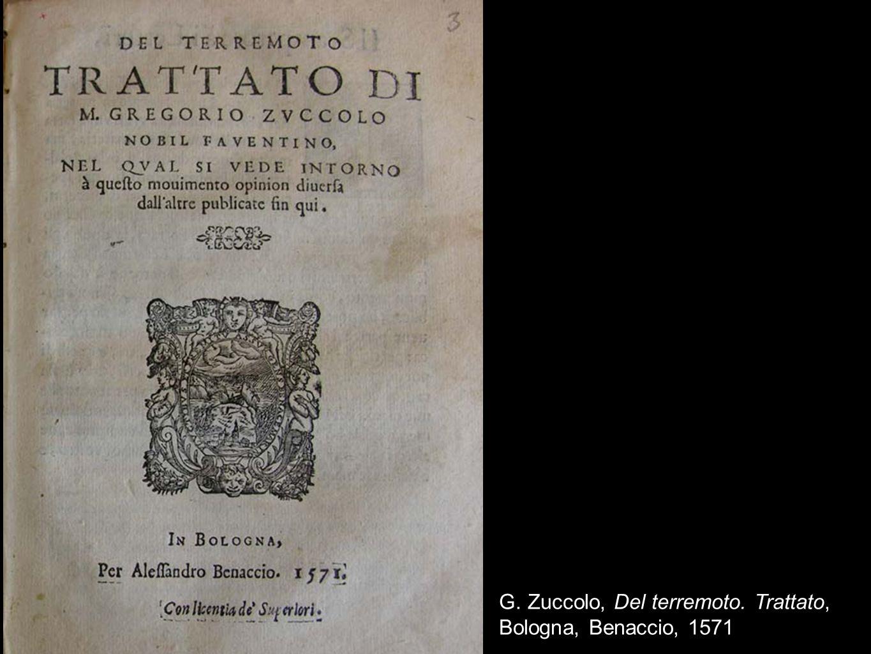 G. Zuccolo, Del terremoto. Trattato, Bologna, Benaccio, 1571