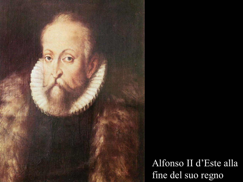 Alfonso II d'Este alla fine del suo regno