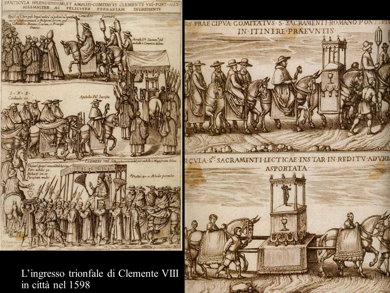 L'ingresso trionfale di Clemente VIII in città nel 1598