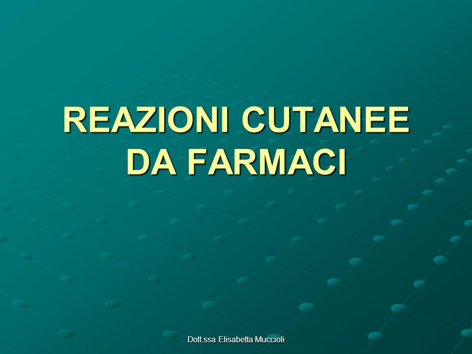 REAZIONI CUTANEE DA FARMACI