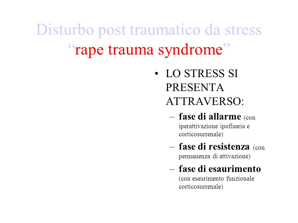 Disturbo post traumatico da stress rape trauma syndrome