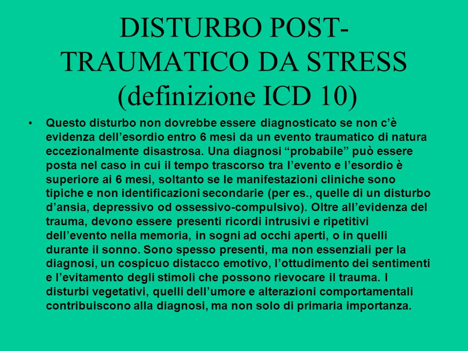 DISTURBO POST-TRAUMATICO DA STRESS (definizione ICD 10)