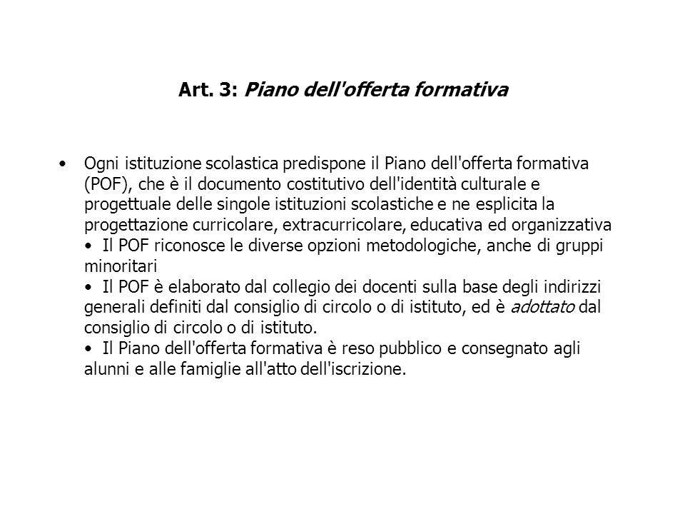 Art. 3: Piano dell offerta formativa
