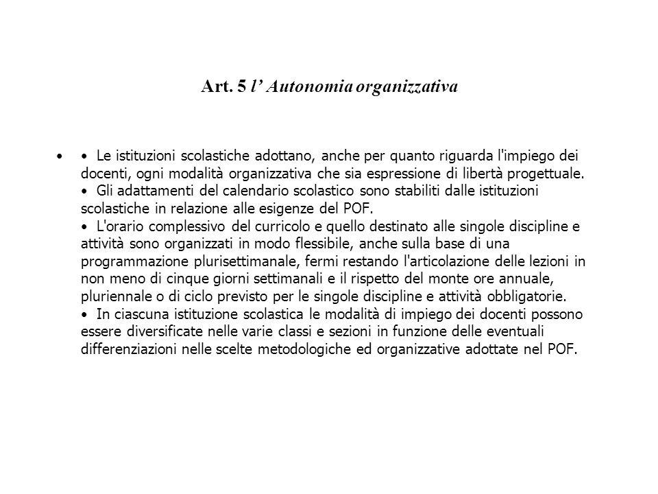 Art. 5 l' Autonomia organizzativa