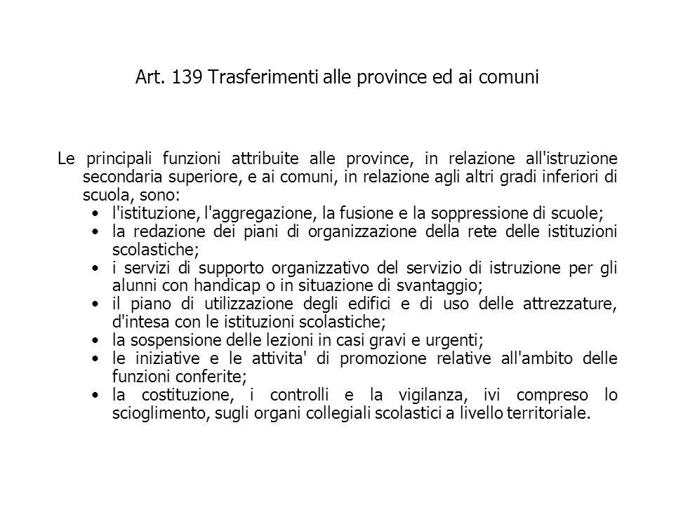 Art. 139 Trasferimenti alle province ed ai comuni