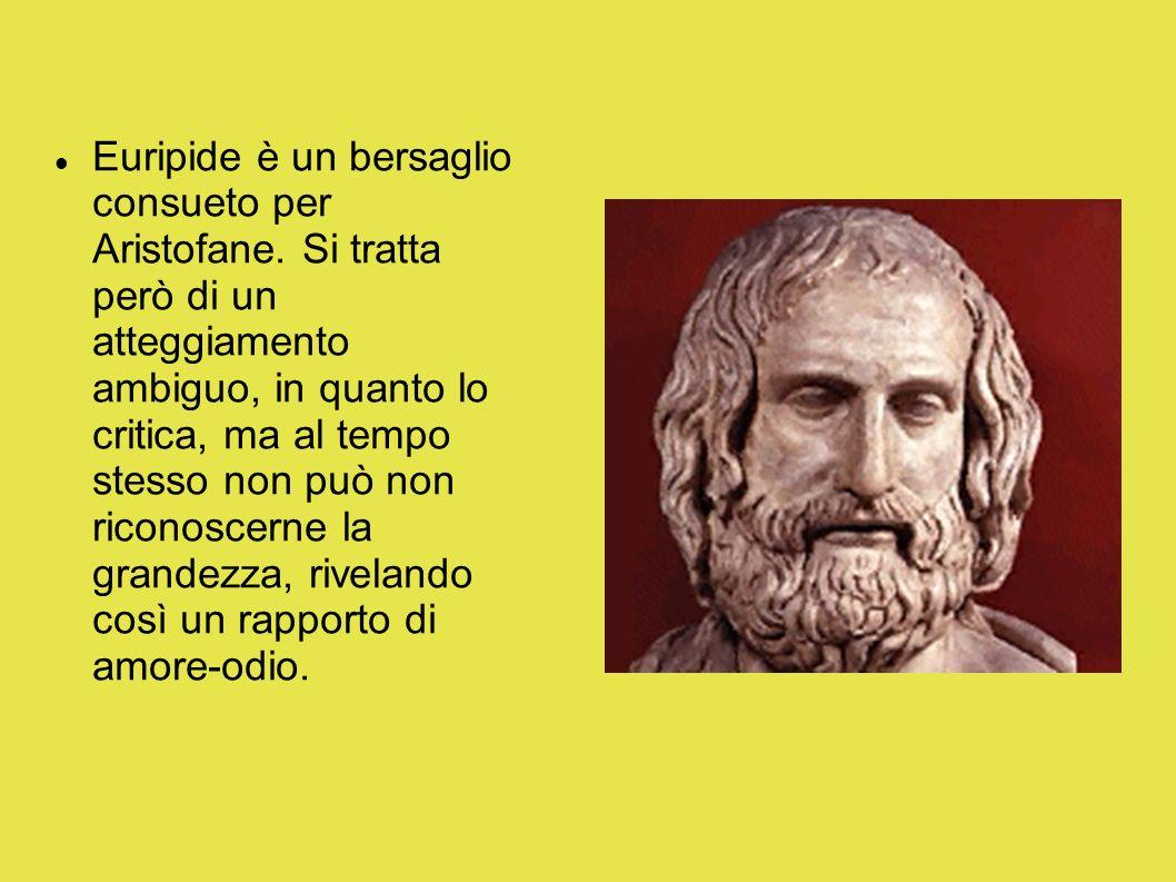 Euripide è un bersaglio consueto per Aristofane