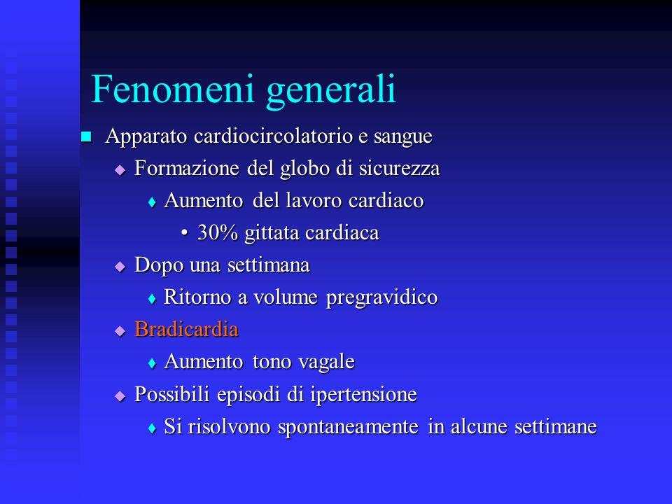 Fenomeni generali Apparato cardiocircolatorio e sangue