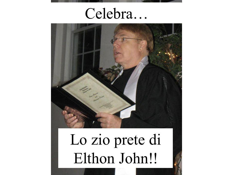 Lo zio prete di Elthon John!!