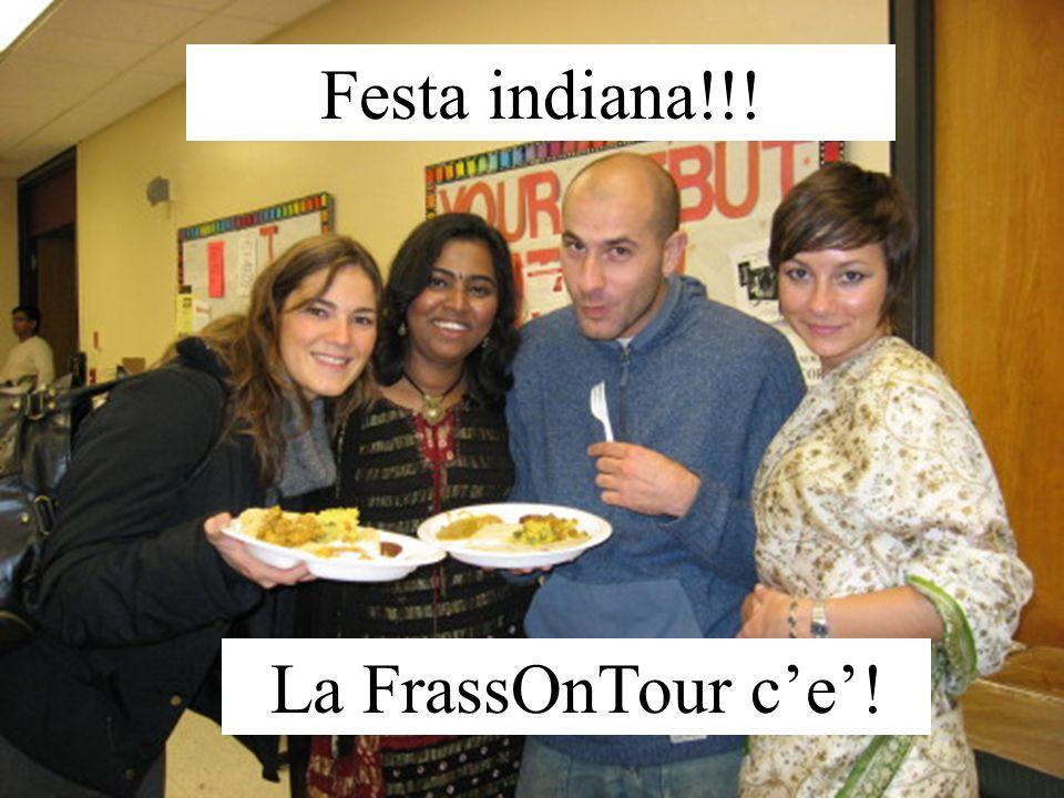 Festa indiana!!! La FrassOnTour c'e'!
