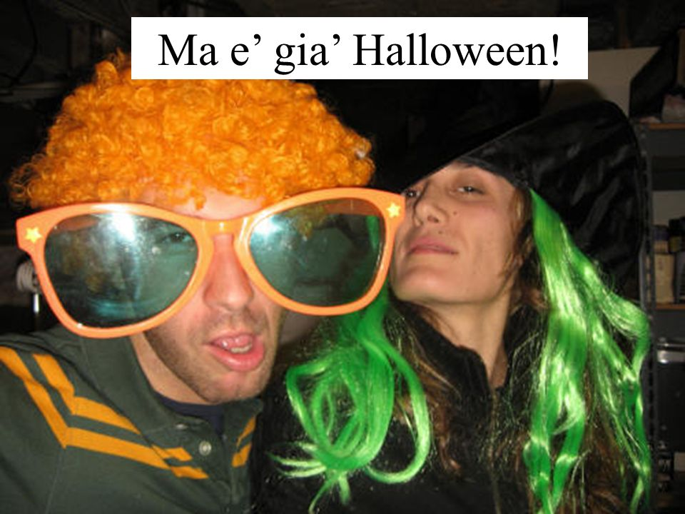 Ma e' gia' Halloween!
