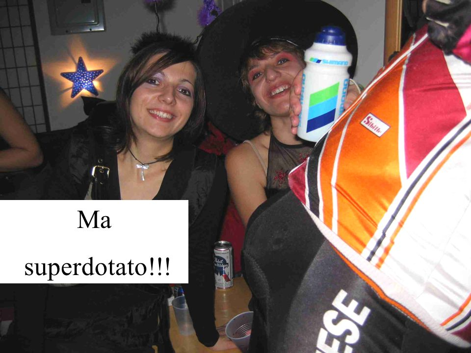 Ma superdotato!!!